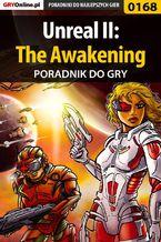Unreal II: The Awakening - poradnik do gry