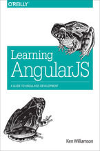 Okładka książki Learning AngularJS. A Guide to AngularJS Development