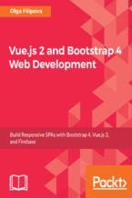 Okładka książki Vue.js 2 and Bootstrap 4 Web Development