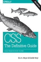 Okładka książki CSS: The Definitive Guide. Visual Presentation for the Web. 4th Edition