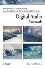Okładka książki Digital Audio Essentials. A comprehensive guide to creating, recording, editing, and sharing music and other audio