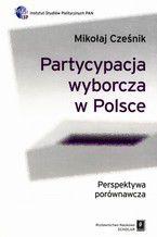 Partycypacja wyborcza w Polsce. Perspektywa porównawcza