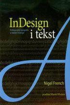 Okładka książki InDesign i tekst. Profesjonalna typografia w AdobeŸ InDesignŸ