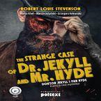 The Strange Case of Dr. Jekyll and Mr. Hyde. Doktor Jekyll i Pan Hyde w wersji do nauki angielskiego