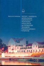 Metody i narzędzia modelowania nadwodnych przestrzeni publicznych na przykładzie Bulwarów Nadwarciańskich w Koninie