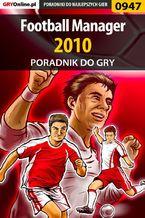Football Manager 2010 - poradnik do gry