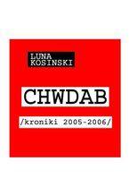 CH.W.D.A.B. Kroniki 2005-2006