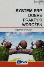 Okładka książki System ERP. Dobre praktyki wdrożeń