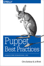 Okładka książki Puppet Best Practices. Design Patterns for Maintainable Code