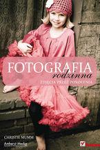 Okładka książki Fotografia rodzinna. Zdjęcia przez pokolenia