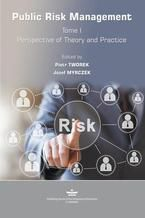 Public Risk Management. Tome 1. Perspective of Theory and Practice