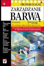 Okładka książki Profesjonalne zarządzanie barwą. Wydanie II