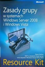 Okładka książki Zasady grupy w systemach Windows Server 2008 i Windows Vista Resource Kit