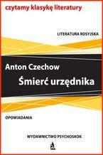 Czechow Śmierć urzędnika