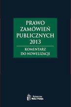 Prawo zamówień publicznych 2013, Rozporządzenia z komentarzem