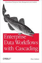 Okładka książki Enterprise Data Workflows with Cascading. Streamlined Enterprise Data Management and Analysis