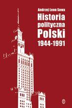 Historia polityczna Polski 1944-1991