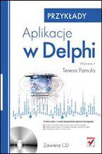 Okładka książki Aplikacje w Delphi. Przykłady. Wydanie II
