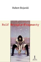Rolf Brougle-- Fragmenty