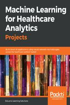Machine Learning for Healthcare Analytics Projects