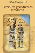 Tomek w grobowcach faraonów (t.9)