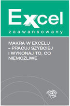 Okładka książki Makra w Excelu. Pracuj szybciej i wykonaj to, co niemożliwe
