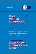 Prace Instytutu Elektrotechniki, zeszyt 279