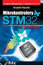 Okładka książki Mikrokontrolery STM32 w praktyce