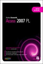 Okładka książki Access 2007 PL. Seria praktyk