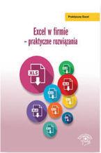 Okładka książki Excel w firmie - praktyczne rozwiązania