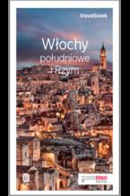 Włochy południowe i Rzym. Travelbook. Wydanie 3