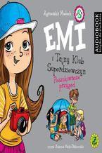 Emi i Tajny Klub Superdziewczyn. Tom 7. Poszukiwacze przygód