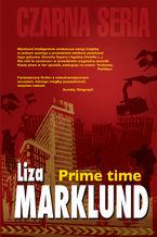 Annika Bengtzon (#4). Prime Time
