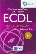 Okładka książki ECDL S4 Edycja obrazów Syllabus v.2.0