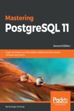 Okładka książki Mastering PostgreSQL 11