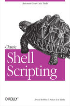 Okładka książki Classic Shell Scripting. Hidden Commands that Unlock the Power of Unix