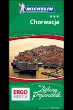 Chorwacja. Zielony Przewodnik. Wydanie 4