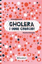 Cholera i inne choroby