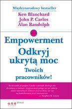 Empowerment. Odkryj ukrytą moc Twoich pracowników!