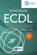Okładka książki ECDL Podstawy pracy z komputerem. Moduł B1