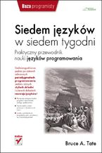 Okładka książki Siedem języków w siedem tygodni. Praktyczny przewodnik nauki języków programowania