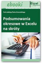 Okładka książki Podsumowania okresowe w Excelu na skróty