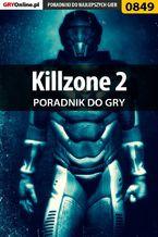 Killzone 2 - poradnik do gry