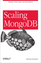 Okładka książki Scaling MongoDB. Sharding, Cluster Setup, and Administration