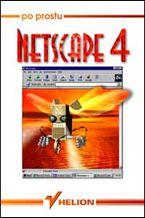 Okładka książki Po prostu Netscape 4