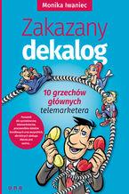 Zakazany dekalog. 10 grzechów głównych telemarketera