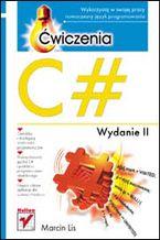 Okładka książki C#. Ćwiczenia. Wydanie II