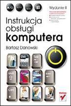 Okładka książki Instrukcja obsługi komputera. Wydanie II