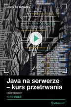 Java na serwerze – kurs przetrwania. Obóz pierwszy