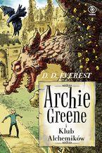 Archie Greene (Tom 2). Archie Greene i Klub Alchemików